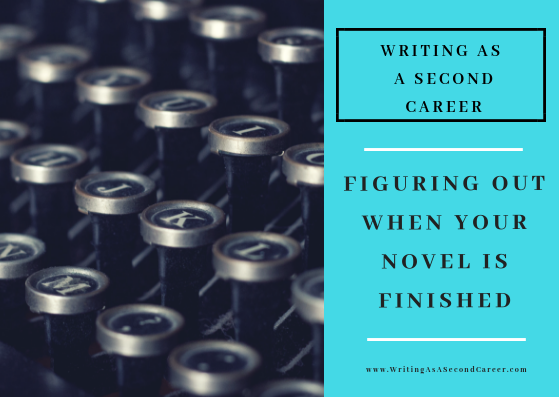 When To Call Your Novel Finished