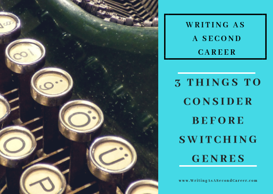3 Things To Think About Before You Write In A New Genre