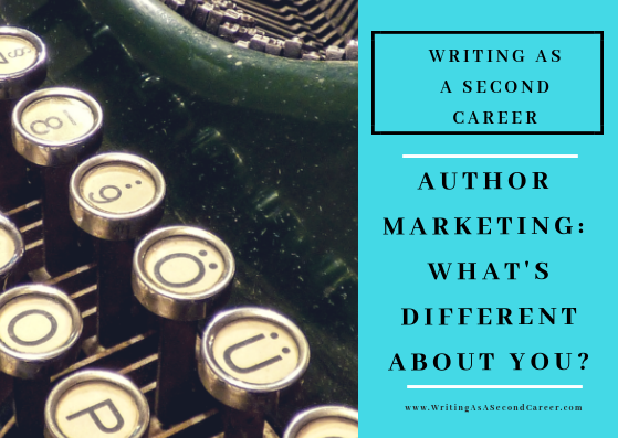 Author Marketing: What's Different About You?
