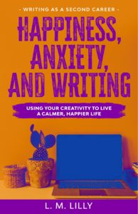 Happiness Anxiety And Writing Book Cover