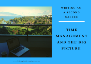 Time Management and the Big Picture